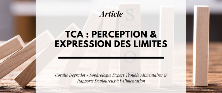 TCA : perception & expression des limites