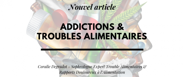 Addictions & Troubles Alimentaires