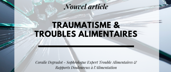 Trauma & Troubles Alimentaires